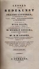 Lessen over de redekunst en fraaije letteren, of voorschriften over taal, stijl, welsprekendheid en dichtkunst - Hugo Blair, Herman Bosscha