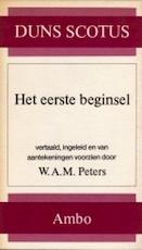 Het eerste beginsel - Johannes Duns Scotus, W.A.M. Peters (ISBN 9789026306785)