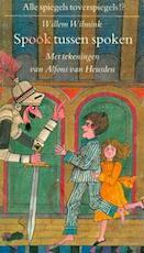 Spook tussen spoken - Willem Wilmink, Alfons van Heusden (ISBN 9789070066314)