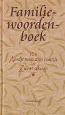 Familie woordenboek - W. / STEENHUIS Hansen (ISBN 9789029059411)