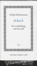 Ik ben ik - Dolph Kohnstamm (ISBN 9789048504091)