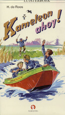 Kameleon ahoy! - Hotze de Roos (ISBN 9789047604846)
