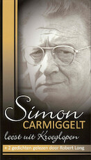 Simon Carmiggelt leest - Simon Carmiggelt, S. Carmiggelt, Robert Long