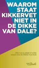 Waarom staat kikkervet niet in de Dikke Van Dale ? - Ton den Boon (ISBN 9789460772795)