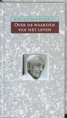 Over de waarden van het leven - Krishnamurti (ISBN 9789062719150)