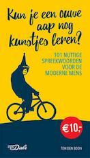 Kun je een ouwe aap nog kunstjes leren - Ton den Boon (ISBN 9789460773150)