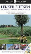 Capitool Lekker fietsen in Nederland en Vlaanderen
