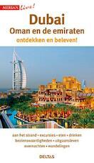 Merian live - Dubai, Oman en de verenigde Emiraten (ISBN 9789044748222)