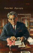 Chris Mol (1892-1979) - J. Huige (ISBN 9789070641733)
