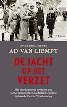 De jacht op het verzet - Ad Van Liempt (ISBN 9789460035975)