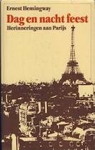 Dag en nacht feest - Ernest Hemingway (ISBN 9789061523147)