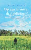 Op een blauwe dag geboren - Daniel Tammet (ISBN 9789057122552)