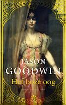 Het boze oog - Jason Goodwin (ISBN 9789023471431)
