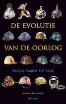 De evolutie van de oorlog - Martin van Creveld (ISBN 9789027445506)