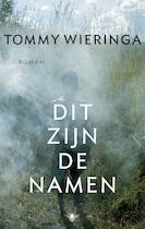 Dit zijn de namen - TOMMY Wieringa (ISBN 9789023472698)