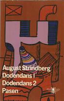 Dodendans 1; Dodendans 2; Pasen - August Strindberg