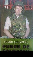 Onder de soldaten - A. Grunberg