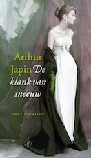 De klank van sneeuw - Arthur Japin (ISBN 9789029574938)