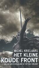 Het kleine koude front - Michel Krielaars (ISBN 9789059652699)