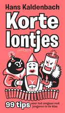 Korte lontjes! - Hans Kaldenbach (ISBN 9789044631425)