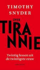 Over tirannie - Timothy Snyder (ISBN 9789026340055)