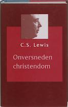 Onversneden Christendom - C.S. Lewis (ISBN 9789043505246)