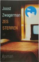 Zes sterren - Joost Zwagerman (ISBN 9789029571654)