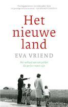 Het nieuwe land - Eva Vriend (ISBN 9789460036057)