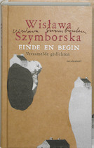 Einde en begin - Wislawa Szymborska (ISBN 9789029078993)