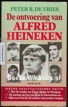 De ontvoering van Alfred Heineken - P.R. de Vries (ISBN 9789026117961)