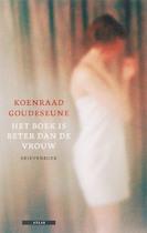 Het boek is beter dan de vrouw - Koenraad Goudeseune (ISBN 9789045003047)