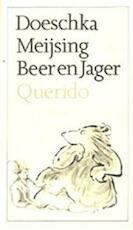 Beer en jager - Doeschka Meijsing, Jan Jutte (ISBN 9789021475066)