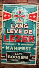 Lang leve de lezer - Alex Boogers