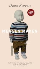 Mensen maken - Daan Roovers (ISBN 9789044642988)