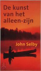 De kunst van het alleen zijn - John Selby (ISBN 9789038910536)