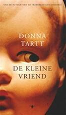 De kleine vriend - Donna Tartt (ISBN 9789023403821)