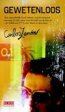 Gewetenloos - Carlos Zanón (ISBN 9789044529050)