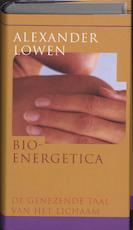 Bio-energetica - A. Lowen (ISBN 9789041720252)