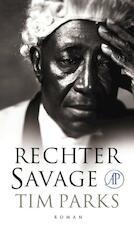 Rechter Savage - Tim Parks (ISBN 9789029586986)