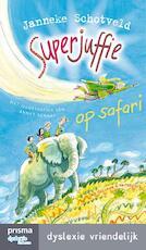 Superjuffie op safari - Janneke Schotveld (ISBN 9789000339150)
