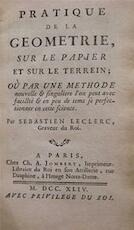 Pratique de la Geometrie, sur le Papier et sur le Terrein - Sebastien Leclerc