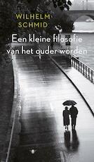 Kleine filosofie van het ouder worden - Wilhelm Schmid (ISBN 9789023498513)