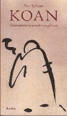 Koan - contemplatie op woorden en gebaren - Nico Tydeman (ISBN 9789056701031)