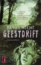 Geestdrift - Daniel Hecht (ISBN 9789021007175)