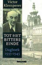 Tot het bittere einde - Victor Klemperer (ISBN 9789045001890)
