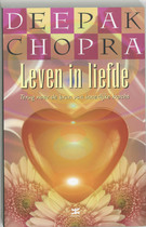 Leven in Liefde - Deepak. Chopra (ISBN 9789021582436)