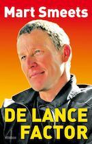 De Lance factor - Mart Smeets (ISBN 9789046810675)
