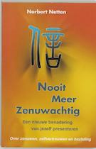 Nooit meer zenuwachtig - Norbert Netten (ISBN 9789020260427)