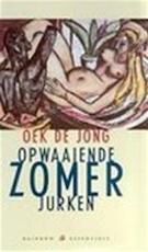Opwaaiende zomerjurken - Oek de Jong (ISBN 9789041740144)