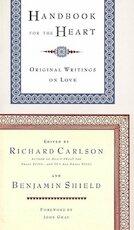 Handbook for the Heart - Richard Carlson, Benjamin Shield, John Gray (ISBN 9780316120043)